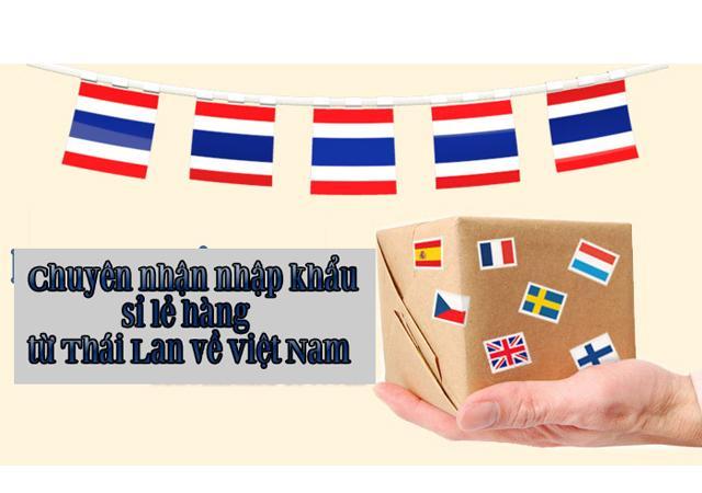 Quý Nam mua và vận chuyển hàng Thái lan về Việt Nam