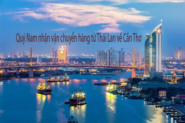 Quý Nam  vận chuyển hàng từ Thái Lan về Cần Thơ