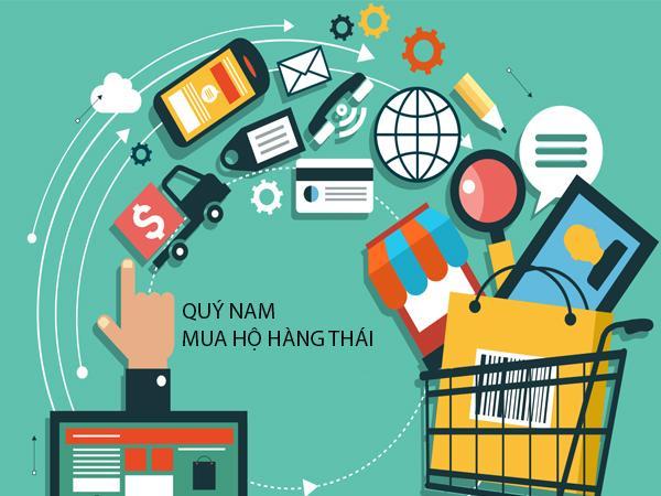 Quý Nam mua hộ và vận chuyển hàng Thái Lan