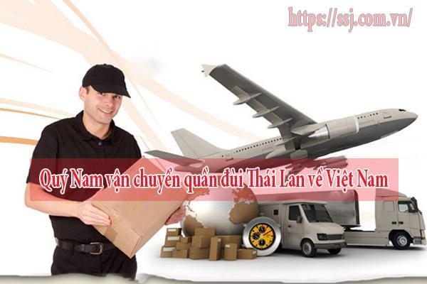 Quý Nam vận chuyển quần đùi Thái Lan về Việt Nam an toàn
