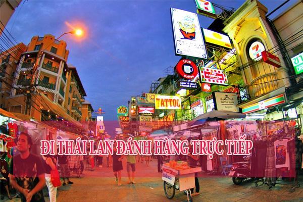 Sang Thái Lan đánh hàng trực tiếp