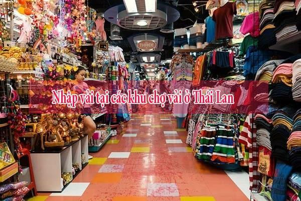 Khu chợ bán vải áo dài Thái Lan